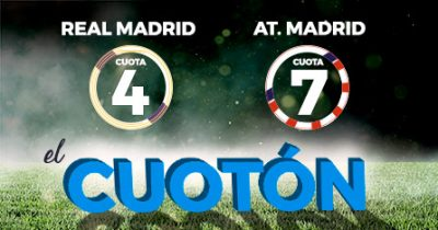 El Cuotón Pastón para tus apuestas Real Madrid - Atlético