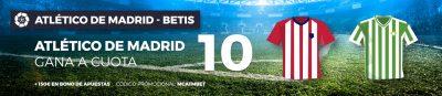 Megacuotas Atlético de Madrid - Betis con tus apuestas Pastón