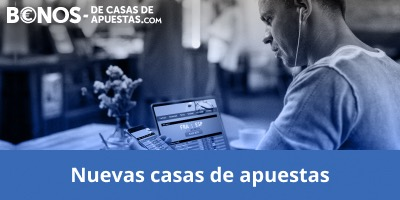 Casas de apuestas nuevas reguladas en España