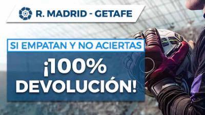 Devolución de tus apuestas en el Real Madrid vs Getafe en Pastón si hay empate