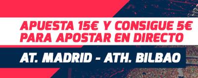 Tus apuestas en el Atletico-Athletic llevan 2 freebets de 5€