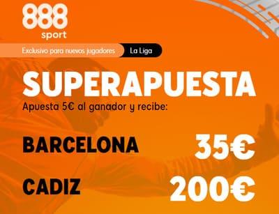 Juega tus Super Apuestas del Barcelona Cadiz con 888sport y gana hasta 200 euros