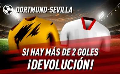 Haz tus apuestas del Dortmund Sevilla con Sportium y recupera hasta 10 euros si fallas y marcan más de 2 goles