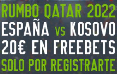 Juega tus apuestas del España Kosovo con los 20 euros gratis del registro de Codere